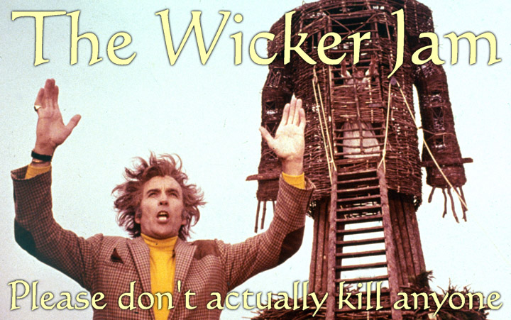 The Wicker Jam